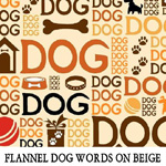 Flannel Dog Words on Beige